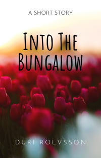 Into the bungalow cover